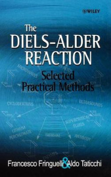 The Diels-Alder Reaction av Francesco Fringuelli og Aldo Taticchi (Innbundet)