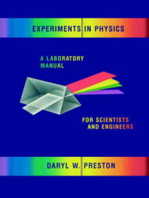 Experiments in Physics av Daryl W. Preston (Heftet)