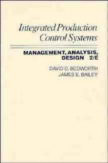 Integrated Production Control Systems av David D. Bedworth og James E. Bailey (Innbundet)