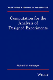 Computation for the Analysis of Designed Experiments av Richard Heiberger (Innbundet)