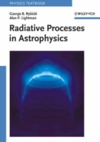 Radiative Processes in Astrophysics av Alan P. Lightman og George B. Rybicki (Heftet)