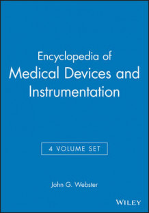 Encyclopaedia of Medical Devices and Instrumentation av John G. Webster (Innbundet)