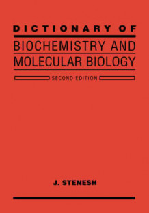 Dictionary of Biochemistry and Molecular Biology av J. Stenesh (Innbundet)