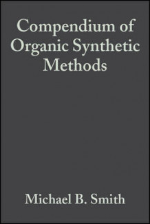Compendium of Organic Synthetic Methods av Michael B. Smith (Innbundet)