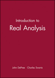 Introduction to Real Analysis av John DePree og Charles Swartz (Heftet)