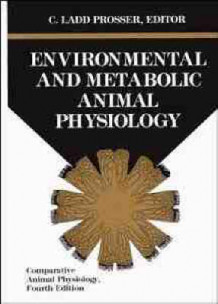 Comparative Animal Physiology: Environmental and Metabolic Animal Physiology v. 1 av C. Ladd Prosser (Heftet)