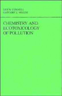 Chemistry and Ecotoxicology of Pollution av Des W. Connell og Gregory J. Miller (Innbundet)