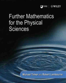 Further Mathematics for the Physical Sciences (Innbundet)