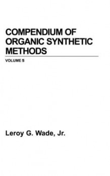 Compendium of Organic Synthetic Methods av L. G. Wade (Innbundet)