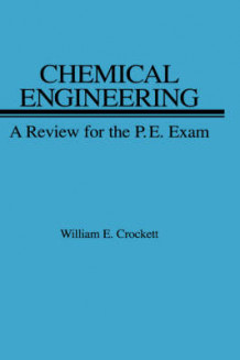 Chemical Engineering av William E. Crockett (Innbundet)