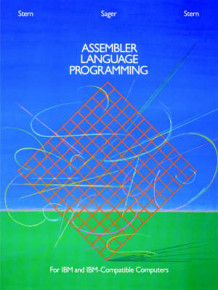 Assembler Language Programming for IBM and IBM-Compatible Computers av Nancy B. Stern, Alden Sager og Robert A. Stern (Heftet)