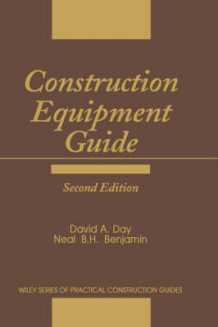 Construction Equipment Guide av David A. Day (Innbundet)