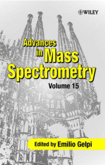Advances in Mass Spectrometry: v. 15 (Innbundet)