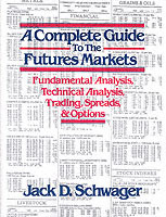 A Complete Guide to the Futures Markets av Jack D. Schwager (Heftet)