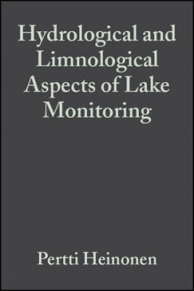 Hydrological and Limnological Aspects of Lake Monitoring (Innbundet)
