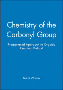 Chemistry of the Carbonyl Group av Stuart Warren (Heftet)