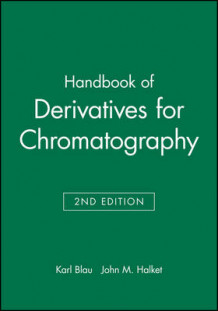 Handbook of Derivatives for Chromatography (Innbundet)