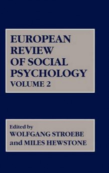 European Review of Social Psychology: v. 2 av W. Stroebe (Innbundet)