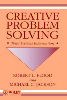 Creative Problem Solving av Robert Louis Flood og Michael C. Jackson (Innbundet)