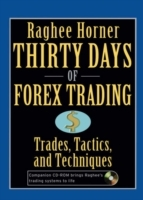 Thirty Days of Forex Trading av Raghee Horner (Innbundet)