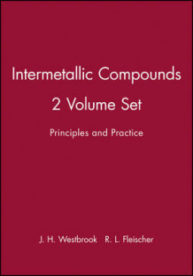 Intermetallic Compounds: Principles/Practice v. 1 & 2 av J. H. Westbrook (Innbundet)