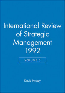 International Review of Strategic Management 1992: v. 3 av David Hussey (Innbundet)