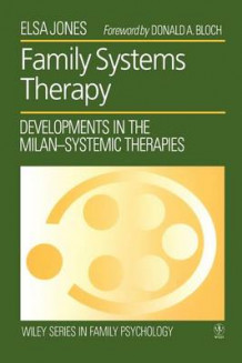Family Systems Therapy av Elsa Jones (Heftet)