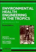 Environmental Health Engineering in the Tropics av Sandy Cairncross og Richard G. Feachem (Heftet)