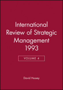 International Review of Strategic Management: v. 4 av David Hussey (Innbundet)