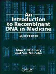 An Introduction to Recombinant DNA in Medicine av Alan E. H. Emery og Sue Malcolm (Heftet)
