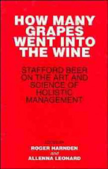 How Many Grapes Went into the Wine? av Stafford Beer (Innbundet)