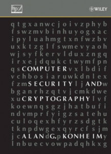 Computer Security and Cryptography av Alan G. Konheim (Innbundet)