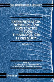 Experimentation, Modelling and Computation in Flows, Turbulence and Combustion: Vol 1 av J. A. Desideri (Innbundet)