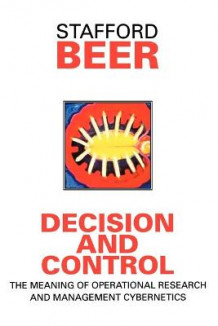 Decision and Control av Stafford Beer (Heftet)