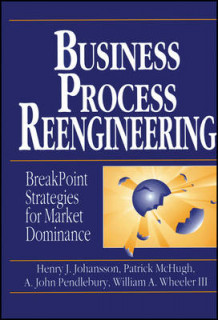Business Process Reengineering av Henry J. Johansson, Patrick McHugh, A. John Pendlebury og William A. Wheeler (Heftet)