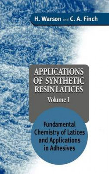 Applications of Synthetic Resin Latices: Fundamental Chemistry of Latices and Applications in Adhesives v. 1 av Henry Warson og C.A. Finch (Innbundet)