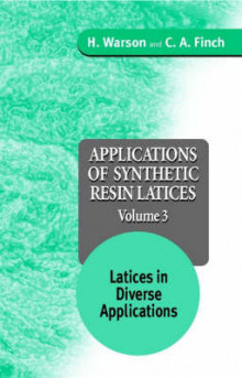 Applications of Synthetic Resin Latices: Latices in Diverse Applications v. 3 av Henry Warson og C.A. Finch (Innbundet)