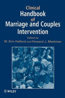 Clinical Handbook of Marriage and Couples Interventions (Innbundet)