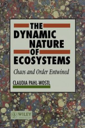 The Dynamic Nature of Ecosystems av Claudia Pahl-Wostl (Innbundet)