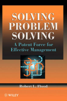 Solving Problem Solving av Robert Louis Flood (Innbundet)