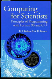 Computing for Scientists av R. J. Barlow og A. R. Barnett (Heftet)