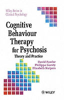 Cognitive Behaviour Therapy for Psychosis av David Fowler, Philippa Garety og Elizabeth Kuipers (Heftet)