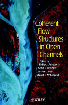 Coherent Flow Structures in Open Channels av Phil Ashworth, Sean J. Bennett, James L. Best og Stuart J. McLelland (Innbundet)