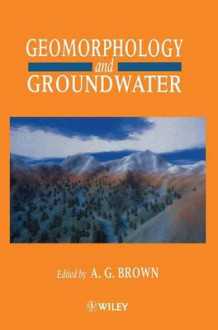 Geomorphology and Groundwater (Innbundet)