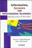 Information, Systems and Information Systems av Peter Checkland og Sue Holwell (Innbundet)