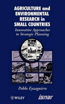 Agricultural and Environmental Research in Small Countries av Pablo Eyzaguirre (Innbundet)