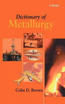 Dictionary of Metallurgy av Colin D. Brown (Innbundet)