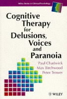 Cognitive Therapy for Delusions, Voices and Paranoia av Paul Chadwick, M. J. Birchwood og Peter Trower (Heftet)