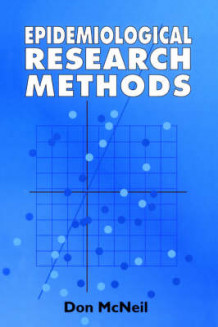 Epidemiological Research Methods av Don McNeil (Heftet)