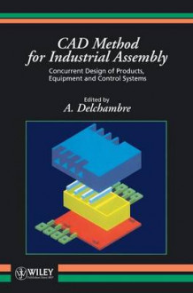 CAD Method for Industrial Assembly (Innbundet)